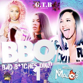 Bad B*tches Only DJ MAJOR 601 front cover