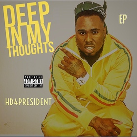 Deep In My Thoughts HD4President front cover