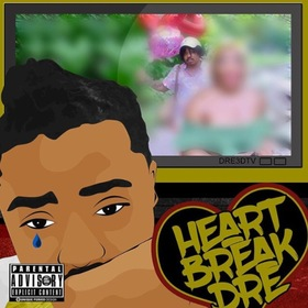 Heart Break Dre Von Dre front cover