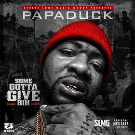 Some Gotta Give Bih Papa Duck front cover