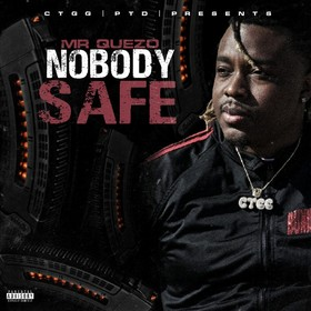 Nobody Safe Mr. Quezo front cover