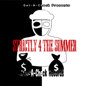 Strictly 4 The Summer Get-A-Check Records front cover