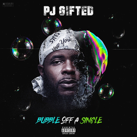 Bubble Off A Single PJ Gifted front cover