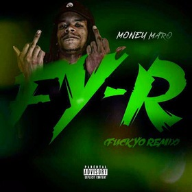 FY-R (F**K YO REMIX) Money Marq front cover