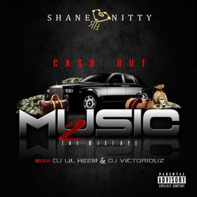 Cash Out Music 2 Shane Nitty front cover