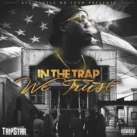 In The Trap We Trust Tripstar front cover