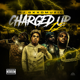 Charged Up 12 DJ Gxxd Muzic front cover
