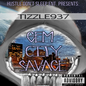 Gem City Savage Tizzle937 front cover