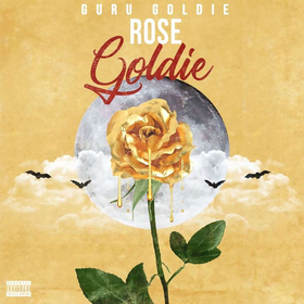 Rose Goldie Guru Goldie front cover