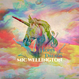 Hopes and Dreams Mic Wellington front cover