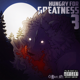 Hungry For Greatness 3 :: CoJack Dj Trey Cash front cover
