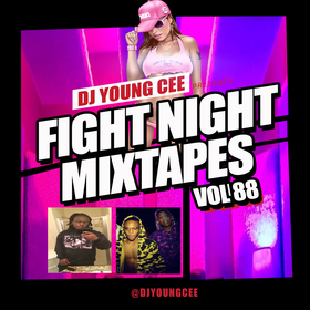 Dj Young Cee Fight Night Mixtapes Vol 88 Dj Young Cee front cover