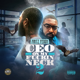 CEO On My Fuckin Neck 2 Fritz Feddy front cover