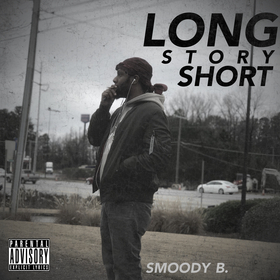 Long Story Short Smoody B. front cover