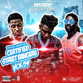 This Weeks Certified Street Bangers Vol 54 DJ Mad Lurk front cover