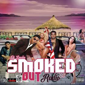 Smoked Out Radio 53 DJ Smoke front cover