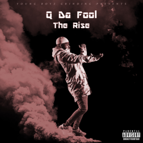 Q Da Fool: The Rise YBG Ent front cover