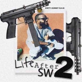 Life After SW.2 DirtyHunnit B.O.N front cover