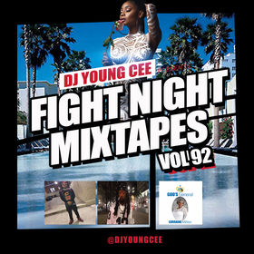 Dj Young Cee Fight Night Mixtapes Vol 92 Dj Young Cee front cover