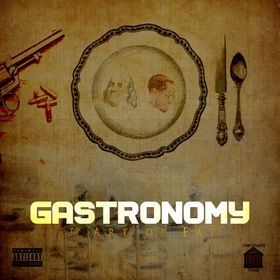 CrunchTime GotNext GASTRONOMY (THE ART OF EATIN) CHILL iGRIND WILL front cover