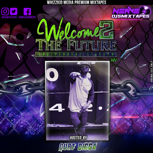 welcome-2-the-future-vol-14-hosted-by-curt-digga