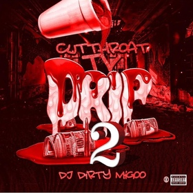Drip 2 DJ Big Migoo front cover