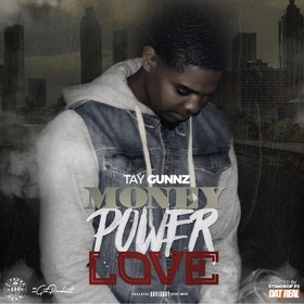 Money Power Love Tay Gunnz front cover