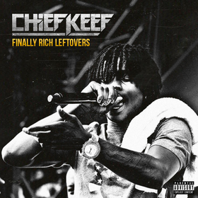 Finally Rich Leftovers Chief Keef front cover
