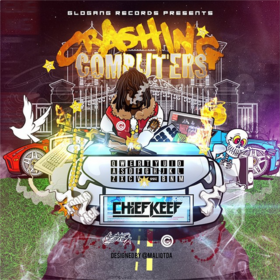 Crashing Computers Chief Keef front cover