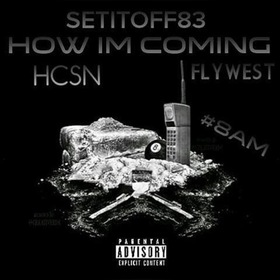 How I'm Coming SetItOff83 front cover