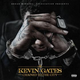 Chained To The City Kevin Gates front cover