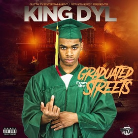 Graduated From The Streets King Dyl front cover