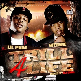 Trill 4 Life Webbie front cover