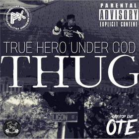 "THUG ""True Hero Under God"" Px front cover"