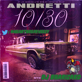 Andretti 10/30 (Slowed Down) by Curren$y DJ Bharizard front cover