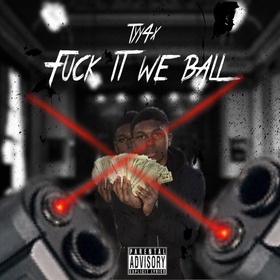 Fuck It We Ball DJSweizy15 front cover