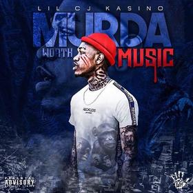Murda Worth Music LilCj Kasino front cover
