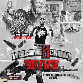 Welcome 2 Chiraq 5 DJ Young JD front cover
