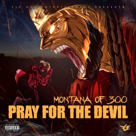 Pray For The Devil Montana Of 300 front cover