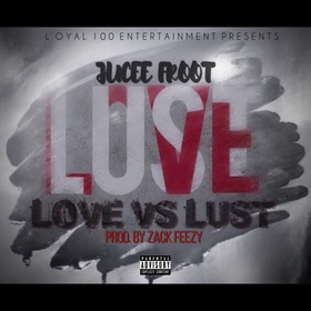 Love Vs. Lust Jucee Froot  front cover