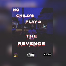 No Childs Play 2: The Revenge YPC Gho$t front cover