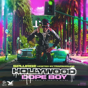 Hollywood Dopeboy Splurge front cover