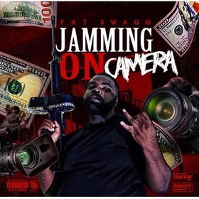 Jammin On Camera Fat Swagg  front cover
