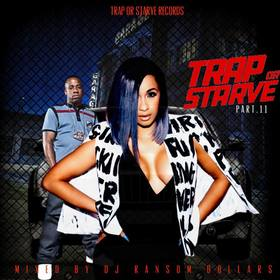 Trap Or Starve Pt.11 DJ Ransom Dollars front cover