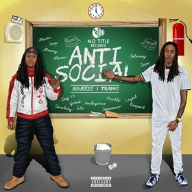 Anti Social Trappo + Squeeze front cover