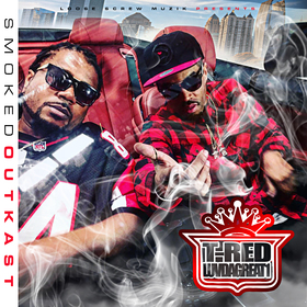 Smoked Outkast T-Red X Luvdagreat1 front cover