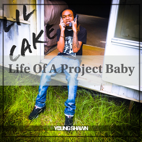 Life Of A Project Baby Lil Cake front cover