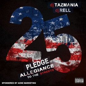 Pledge Allegiance To The Streets 25 DJ Tazmania front cover