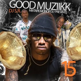 Good Muziikk 15 DJ S.R. front cover