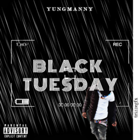 Black Tuesday YungManny front cover